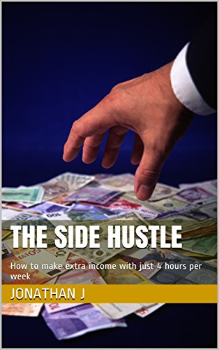 the-side-hustle-how-to-make-extra-income-with-just-4-hours-per-week