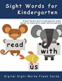 Sight Words for Kindergarten: Digital Sight Word Flash Cards (Dolch Sight Words Activities and Sight Words Worksheets)