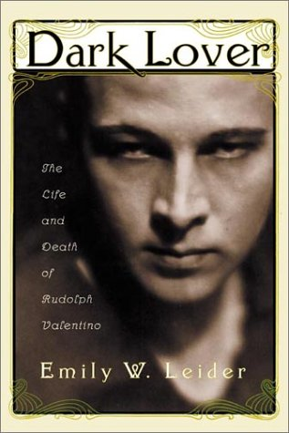 Dark Lover: The Life and Death of Rudolph Valentino ebook