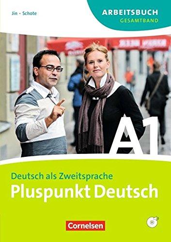 Pluspunkt Deutsch - Ausgabe 2009: A1: Gesamtband - Arbeitsbuch mit Lösungen und CD