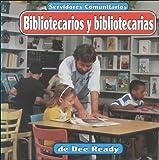 Bibliotecarios y Bibliotecarias, Dee Ready, 1560657995