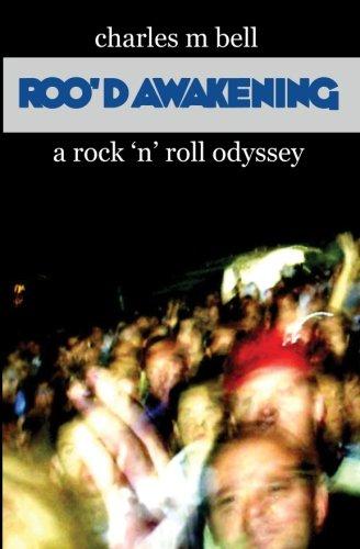 Roo'd Awakening: A Rock 'n' Roll Odyssey