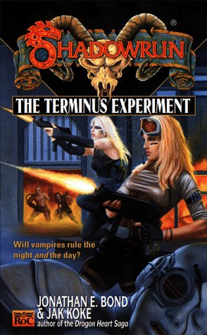 The Terminus Experiment (Shadowrun, No. 34) -  Jonathan Bond, Mass Market Paperback