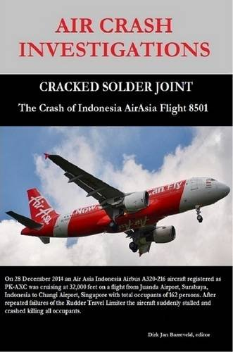 air-crash-investigations-cracked-solder-joint-the-crash-of-indonesia-airasia-flight-8501