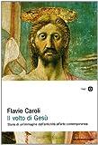 """""""Il volto di Gesù"""""""