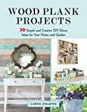 planks of wood Wood Plank Projects: 30 Simple and Creative DIY Décor Ideas for Your Home and Garden