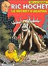 Ric Hochet, tome 48 : Le Secret d'Agatha par Tibet