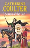 Season of the Sun, Catherine Coulter, 0727855441