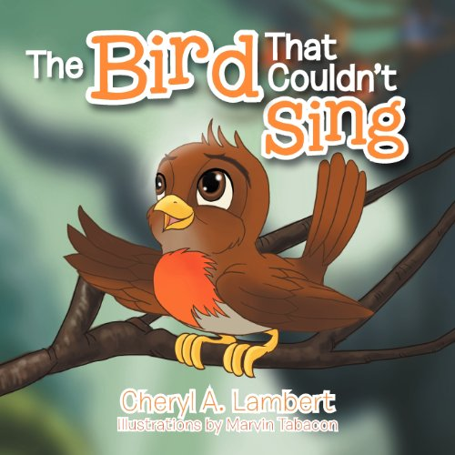 The Bird That Couldn't Sing by Brand: Xlibris Corporation