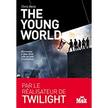 The Young World (MsK) (French Edition)