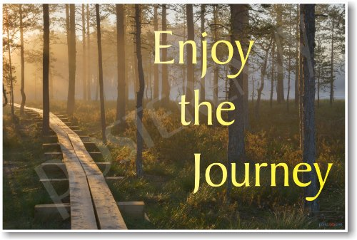 Enjoy the Journey - New Classroom Motivational Poster