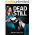 Dead Still (Dr. Annabel Tilson Novels Book 1)
