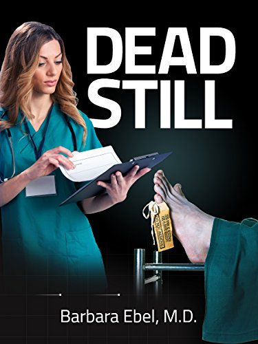 Dead Still (Dr. Annabel Tilson Novels Book 1) by [Ebel, Barbara]