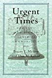 Urgent Times, Tracey L. Meares and Dan M. Kahan, 080700605X