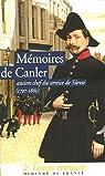 Mémoires de Canler : Ancien chef du service de sûreté 1797-1865 par Canler