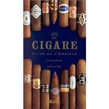Le cigare : guide de l'amateur