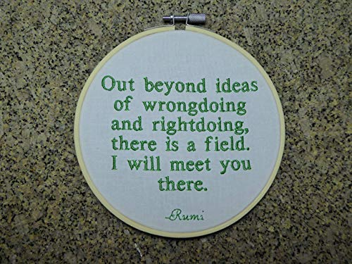 (Embroidered Rumi quote. 6