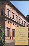 History of the City of Rome in the Middle Ages, Ferdinand Gregorovius, 0934977801