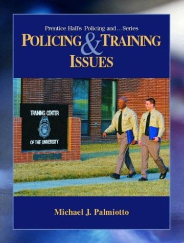 Policing and Training Issues
