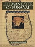 img - for The Man-Eater of Punanai: A Journey of Discovery to the Jungles of Old Ceylon book / textbook / text book