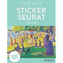 Sticker Seurat: Dot Art