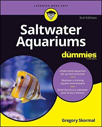 Saltwater Aquariums For Dummies (For Dummies (Pets))