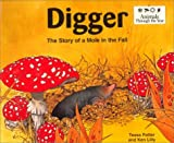 img - for Digger: The Story of a Mole in the Fall (Animals Through the Year) book / textbook / text book