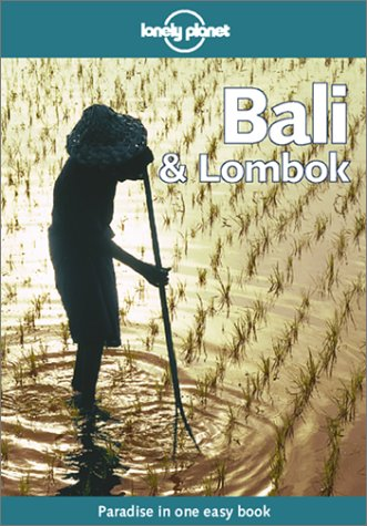 Lonely Planet Bali & Lombok (Bali and Lombok, 8th ed)