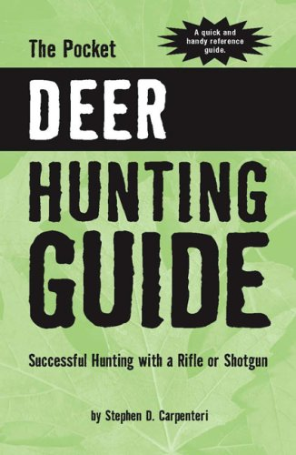 Download The Pocket Deer Hunting Guide: Successful Hunting With a Rife or Shotgun pdf epub