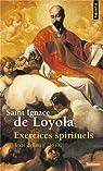 Exercices spirituels par Saint Ignace de Loyola