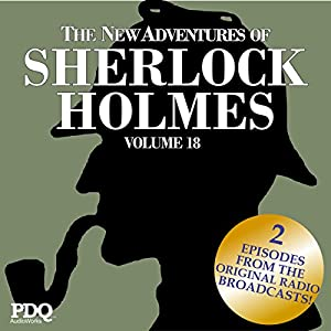 The New Adventures of Sherlock Holmes: The Golden Age of Old Time Radio Shows, Vol. 18 Radio/TV Program