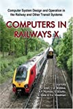 img - for Computers in Railways X: Computer System Design And Operation in the Railway And Other Transit Systems book / textbook / text book