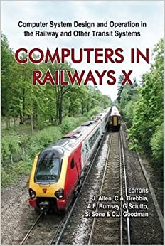 Computers in Railways X: Computer System Design And Operation in the Railway And Other Transit Systems