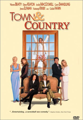 Amazon.com: Town And Country: Warren Beatty, Diane Keaton, Andie MacDowell,  Garry Shandling, Jenna Elfman, Nastassja Kinski, Goldie Hawn, Charlton  Heston, ...
