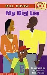 My Big Lie (A Little Bill Book for Beginning Readers)
