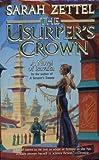 Usurper's Crown, Sarah Zettel, 0812565185