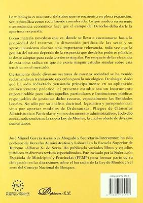 APROVECHAMIENTOS MICOLOGICOS EN ESPAÑA. REGIMEN JURIDICO,LOS ...