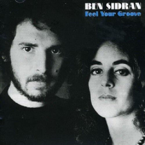 Ben Sidran: Feel Your Groove (Audio CD)