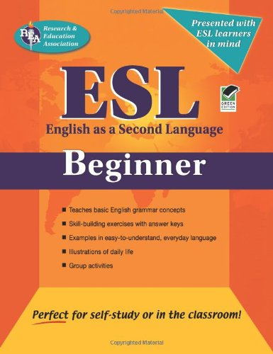 ESL Beginner (English as a Second Language Series) by Research & Education Association