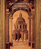 Renaissance Intarsia: Masterpieces of Wood Inlay