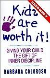 Kids Are Worth It!, Barbara Coloroso, 0380719541