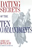 Dating Secrets of the Ten Commandments, Shmuley Boteach, 0385496206