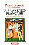 La Révolution française par Gaxotte