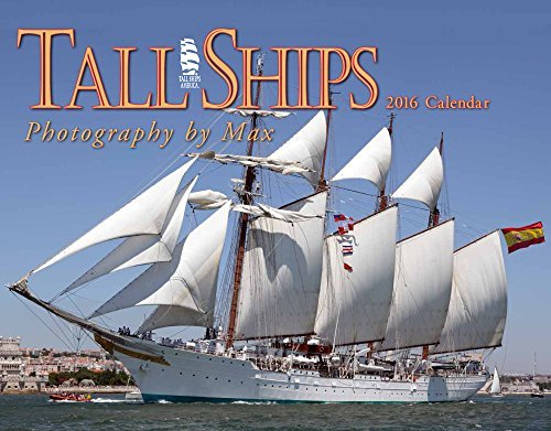 Tall Ships 2016 Calendar (July 30,2015)