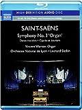 Saint-Saëns: Symphony No. 3 'Organ Symphony', Danse Macabre, Cyprès et Lauriers [Blu-ray Audio]
