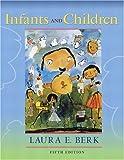 Infants and Children 9780205420636