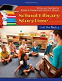 School Library Storytime, Brenda S. Copeland and Patricia A. Messner, 1610692020