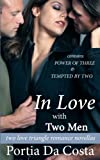 In Love With Two Men: two love triangle romance novellas