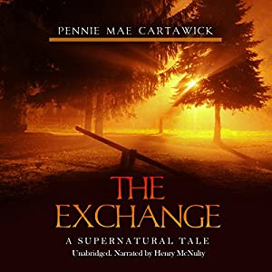 The Exchange: A Supernatural Tale Audiobook