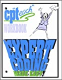 CP Teach Expert Coding Made Easy! Workbook with Answer Key : 2002, Morin-Spatz, Patrice, 0923369686
